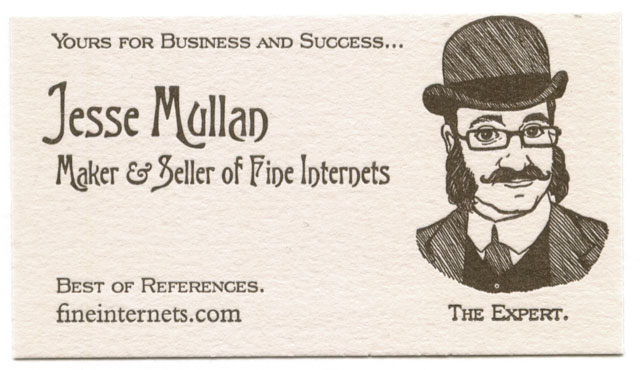 Jesse mullan maker and seller of fine internets the business card colourmoves